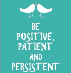 29260-Be-Positive-Patient-And-Persistent